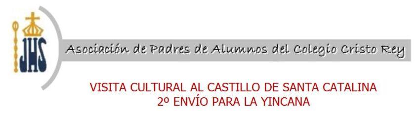 Visita cultural al Castillo de Santa Catalina 2º envío para la yincana